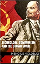 Technology, communism and the Brown Scare