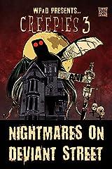Creepies 3: Nightmares on Deviant Street Kindle Edition