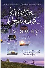 Fly Away: Firefly Lane 2 Kindle Edition