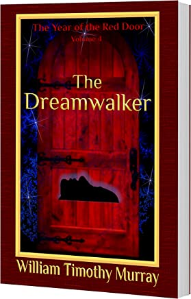 The Dreamwalker: Volume 4 of The Year of the Red Door (English Edition)