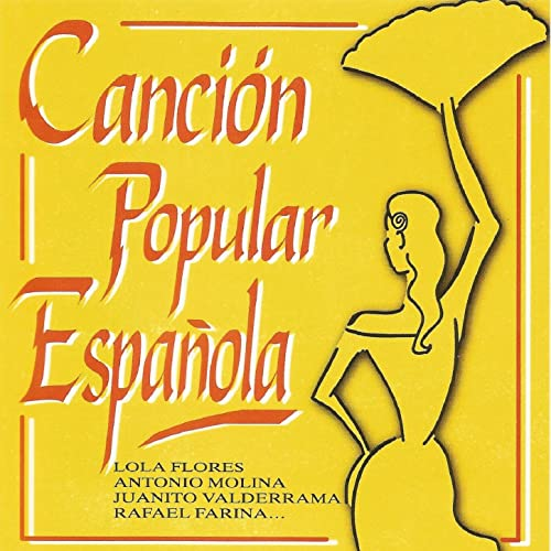 Canción Popular Española de Varios Artistas en Amazon Music - Amazon.es