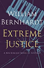 Extreme Justice (Ben Kincaid series Book 7) (English Edition)