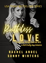Ruthless Love: A Dark Bully MC College Mob Boss Romance (Ruthless Reign #3)