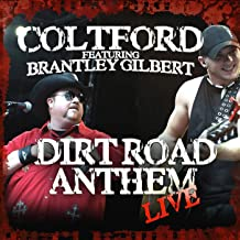 Best dirt road brantley gilbert and colt ford Reviews