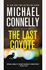 The Last Coyote (A Harry Bosch Novel Book 4) Kindle Edition