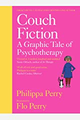 Couch Fiction: A Graphic Tale of Psychotherapy Kindle Edition
