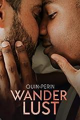 Wanderlust: MM Hurt Comfort Romance Kindle Edition