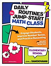 Daily Routines to Jump-Start Math Class, Elementary School: Engage Students, Improve Number Sense, and Practice Reasoning (Corwin Mathematics Series) PDF