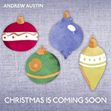 Christmas Is Coming Soon