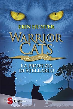 WARRIOR CATS 7. La profezia di StellaBlu