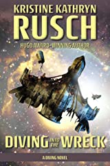 Diving into the Wreck: A Diving Novel (The Diving Series Book 1) Kindle Edition