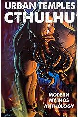 Urban Temples of Cthulhu - Modern Mythos Anthology Kindle Edition