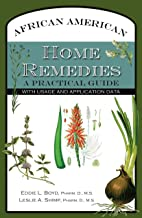 African American Home Remedies: A Practical Guide