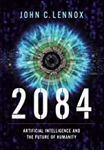 2084: Artificial Intelligence and the Future of Humanity PDF