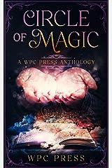Circle of Magic: A WPC Press Anthology Kindle Edition