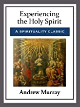 Best experiencing the holy spirit andrew murray Reviews