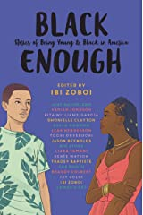 Black Enough: Stories of Being Young & Black in America Kindle Edition