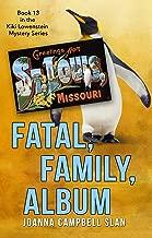 Fatal, Family, Album: Book #13 in the Kiki Lowenstein Mystery Series (Kiki Lowenstein Cozy Mystery Series)