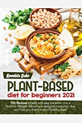 Plant Based Diet for Beginners 2021 Broché