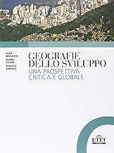 Permalink to Geografie dello sviluppo. Una prospettiva critica e globale PDF
