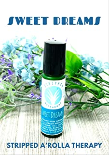 Sweet Dreams by Stripped Bath & Body - 10ml A'Rolla Therapy Roll On/Ready to Use/Sleep Aid/Stress Relief/Relaxation/Peace/Calming/Therapeutic Grade Essential Oil Blend/