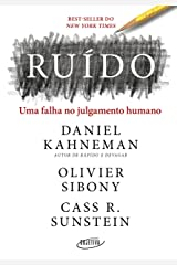 Ruído: Uma falha no julgamento humano (Portuguese Edition) Kindle Edition
