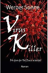 VIRUS KILLER: Bis dass der Tod Euch scheidet - Roman (German Edition) Kindle Edition