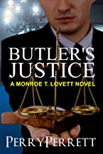Butler's Justice (Monroe T. Lovett Legal Thriller Series Book 1)