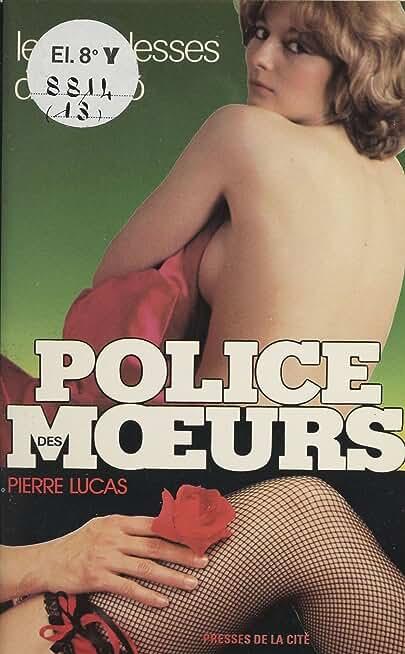 Police des mœurs : Les Diablesses de Soho (Police des Moeurs)