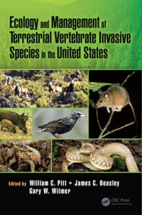 Ecology and Management of Terrestrial Vertebrate Invasive Species in the United States (English Edition)