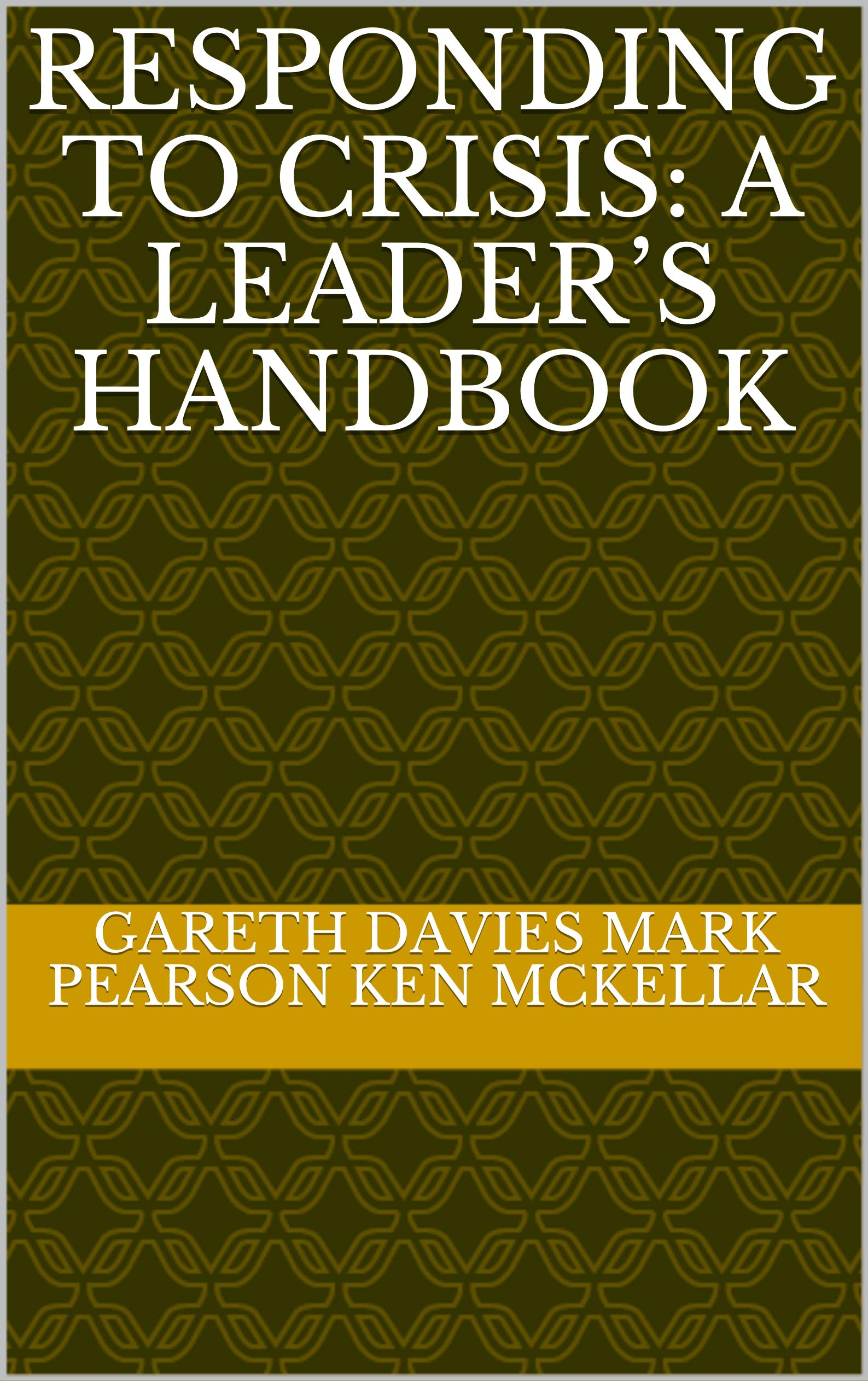 Responding to Crisis: A Leader's Handbook
