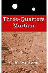 Three-Quarters Martian Kindle Edition