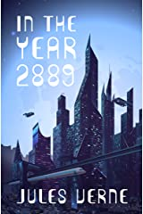 In the Year 2889 Kindle Edition