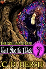 Can't Stop the Music (The Soul Mate Tree Book 2) Kindle Edition