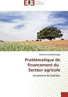 Problématique de financement du Secteur agricole: en province du Sud Kivu (French Edition)