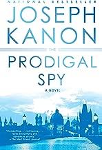 The Prodigal Spy: A Novel