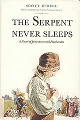 Serpent Never Sleeps Kindle Edition