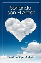 Mejor Soñando Con El Amor de 2021 - Mejor valorados y revisados
