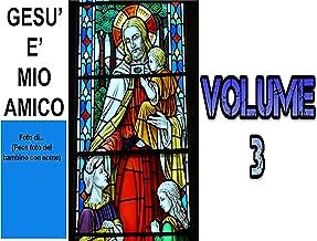 Gesù è mio amico 3 (Italian Edition)