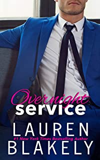 Overnight Service: (An Enemies to Lovers Romance) (Always Satisfied Book 4) (English Edition)