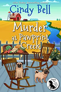 Murder at Pawprint Creek (Wagging Tail Cozy Mystery Book 0)