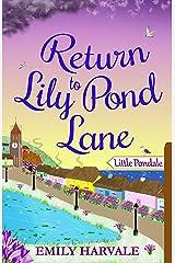 Return to Lily Pond Lane Kindle Edition