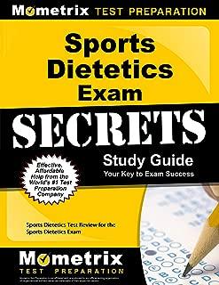 Sports Dietetics Exam Secrets Study Guide: Sports Dietetics Test Review for the Sports Dietetics Exam