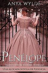 Penélope: Una alocada novela de Regencia (Serie Las Hermanas Fairweather nº 1) (Spanish Edition) Formato Kindle