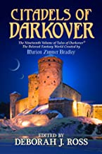 Citadels of Darkover (Darkover anthology Book 19)