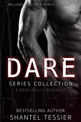 Dare Series Collection: A Dark Bully Romance Kindle Edition
