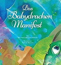 Das Babydrachen-Manifest (Baby Dragon German) (German Edition)