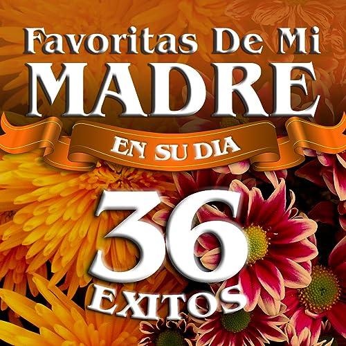 Favoritas De Mi Madre (En Su Dia)