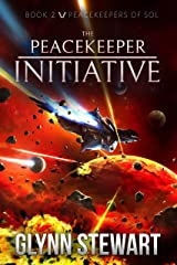 The Peacekeeper Initiative (Peacekeepers of Sol Book 2) Kindle Edition