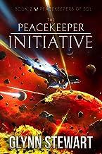 The Peacekeeper Initiative (Peacekeepers of Sol Book 2)